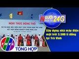 THVL | Người đưa tin 24G (18g30 ngày 20/01/2019)
