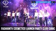 FashionTV Cosmetics Launch Party Club Cubic Macau | FashionTV | FTV