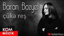 Baran Bozyel - Çûka Reş (Official Video)