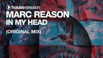 Marc Reason - In My Head (Original Mix)