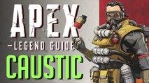 Caustic Legend Guide | Apex Legends