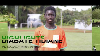 HIGHLIGHTS DIABATE TIDIANE_Ivoire Académie_Mars2019