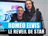 Roméo Elvis - Le réveil de star #MorningDeDifool