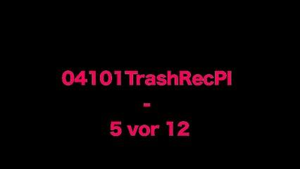 04101TrashRecPI  -  5 vor 12 NEW CLIP/Full Film/Complete Movie/Ganzer Film