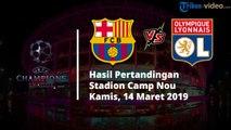 Hasil Pertandingan Liga Champoins Barcelona Vs Lyon, Lionel Messi Pesta Gol dan Singkirkan Lyon