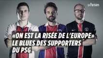 Le blues des supporters du PSG : «Je suis choqué, ils peuvent gagner 5-0 contre l'OM, je m'en fous»