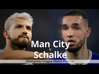 Manchester City v Schalke - Champions League Match Preview