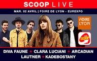 SCOOP LIVE : Diva Faune, Clara Luciani, Arcadian, Lautner, Kadebostany en direct de la Foire de Lyon
