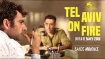 Tel Aviv On Fire Film Bande Annonce