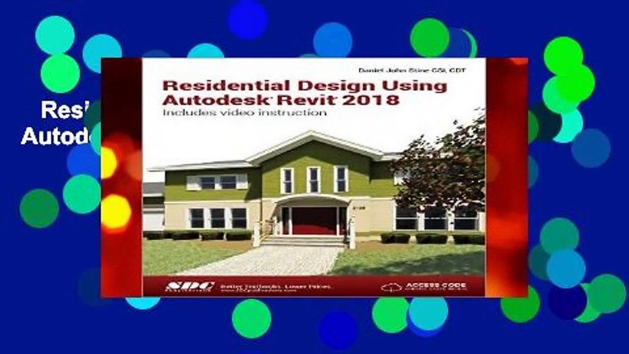 Residential Design Using Autodesk Revit 2018 Complete