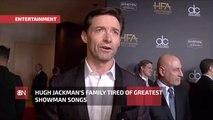 Hugh Jackman's Family: No More Showman Tunes Please