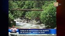 Pareja es investigada por muerte de su hijo de 7 meses de edad