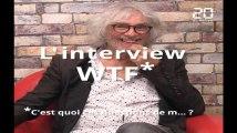 L'interview WTF de Louis Bertignac