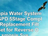 Olympia Water Systems 50GPD 5Stage Complete Replacement Filter Set for Reverse Osmosis