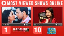 Kasautii Zindagii Kay Grabs First Position | TRP Toppers Of Online Viewed Shows