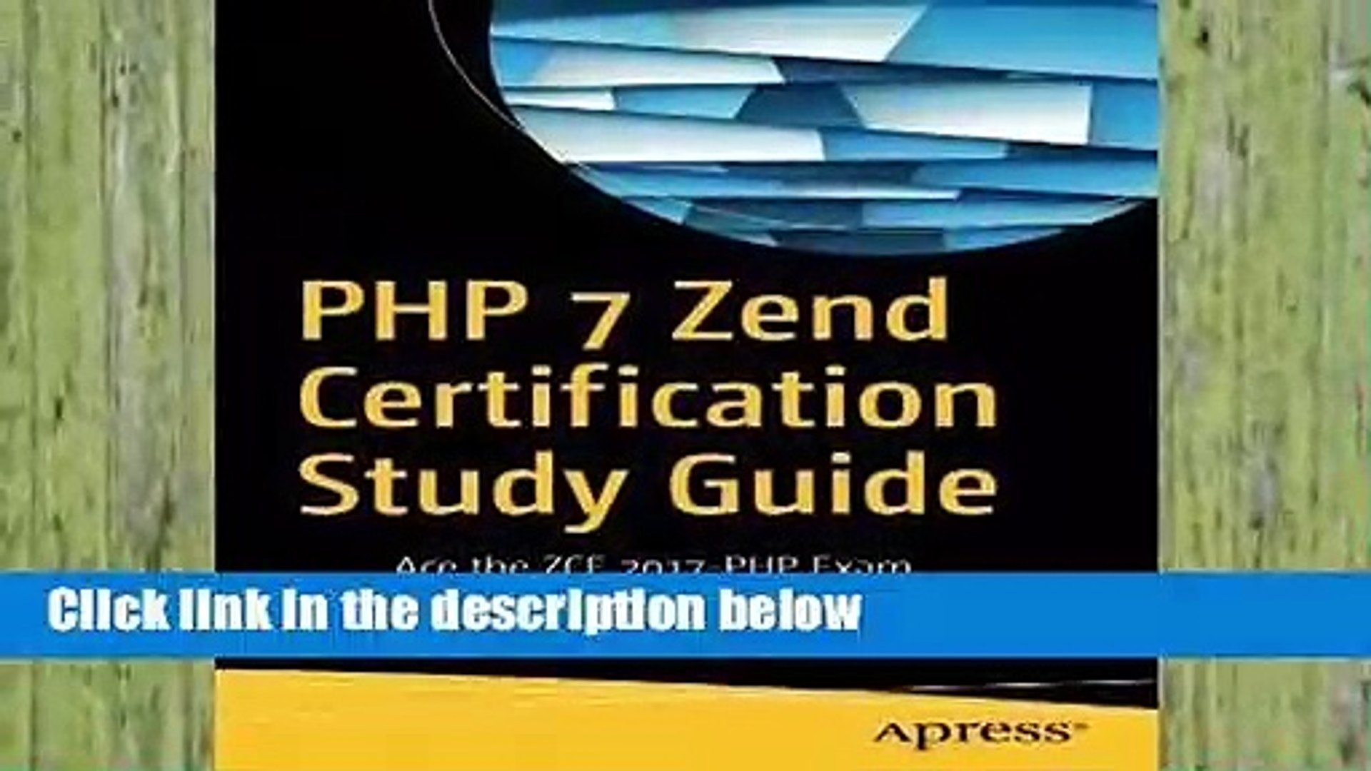 Popular PHP 7 Zend Certification Study Guide: Ace the ZCE 2017-PHP Exam - Andrew Beak