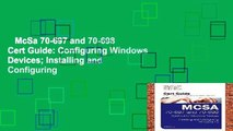 McSa 70-697 and 70-698 Cert Guide: Configuring Windows Devices; Installing and Configuring