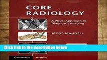 Popular Core Radiology: A Visual Approach to Diagnostic Imaging - Jacob Mandell