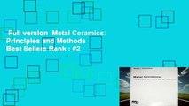 Full version  Metal Ceramics: Principles and Methods  Best Sellers Rank : #2