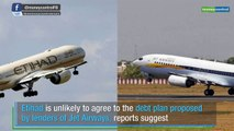Etihad may not agree to Jet Airways' bailout plan
