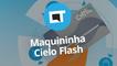Maquininha de cartão Cielo Flash: 3G + Wi-Fi com ultravelocidade