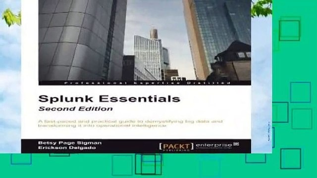 Full version  Splunk Essentials - Second Edition  Best Sellers Rank : #2