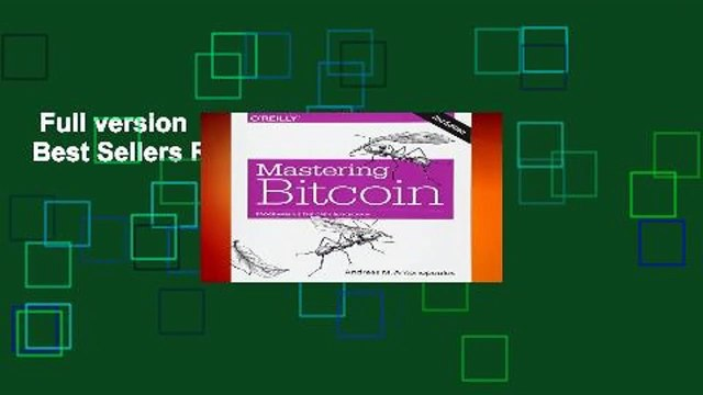 Full version  Mastering Bitcoin 2e  Best Sellers Rank : #5