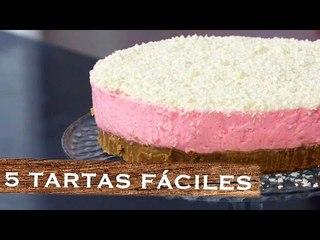 5 tartas fáciles SIN HORNO   Ideas rápidas