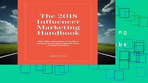 About For Books  The 2018 Influencer Marketing Handbook: What 4,000+ collaborations on YouTube