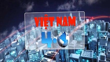 Việt Nam 4.0 -16/03/2019