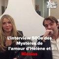 Interview d'Hélène Rollès et Patrick Puydebat pour la 500è des Mystères de l'amour
