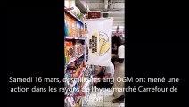 Opération anti OGM dans l'hypermarché Carrefour Givors ce samedi 16 mars