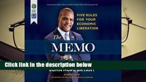 Full version  The Memo: Five Rules for Your Economic Liberation  For Kindle