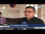 Primetime News: OTT Bupati Klaten