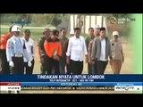 Mantap ! Kerja Nyata Jokowi Pulihkan Lombok