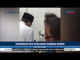 Gubernur NTB Tuan Guru Bajang (TGB) Kunjungi Korban Gempa