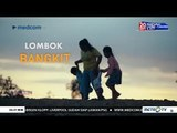 "Program Baru ""The Nation"" : Lombok Bangkit"