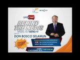 Live Chat Behind The News Bersama Don Bosco Selamun