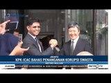 KPK & CAC Hong Kong Bekerjasama Berantas Korupsi