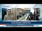Geledah Kantor PSSI, Satgas Antimafia Bola Sita Sejumlah Dokumen