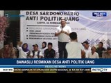 Bawaslu Deklarasikan Desa Sardonoharjo Jadi Desa Antipolitik Uang