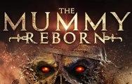 The Mummy Reborn Movie