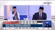 Debat Cawapres 2019 Ma'ruf Amin vs Sandiaga Uno - Part 5