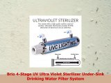 Brio 4Stage UV Ultra Violet Sterilizer UnderSink Drinking Water Filter System