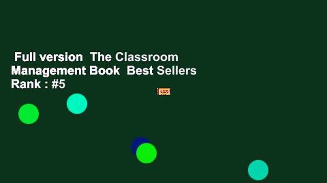 Full version  The Classroom Management Book  Best Sellers Rank : #5