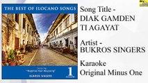 Bukros Singers - Diak Gamden Ti Agayat (Karaoke - Original Minus One)