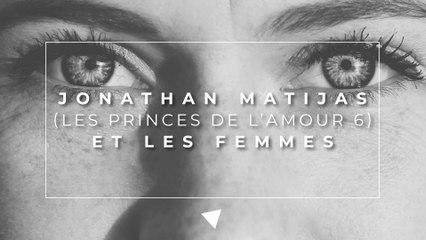 Les femmes et Jonathan Matijas