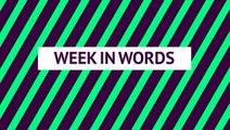 'Europe's best attack' - Week in words