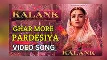 Ghar More Pardesiya Kalank Song Review; Kalank Film Song; Madhuri Dixit, Alia Bhatt, Varun Alia
