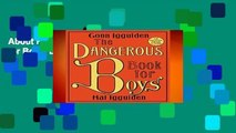 About For Books  The Dangerous Book for Boys  Best Sellers Rank : #2